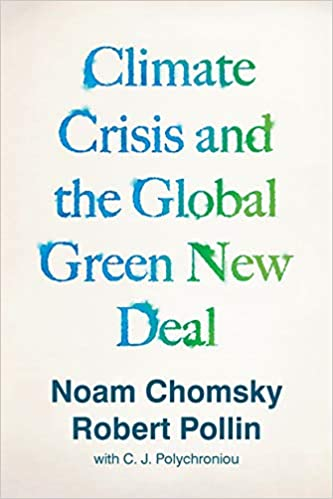 "In seinem Buch ""Climate Crisis and the Global Green New Deal"" (2020) präsentiert Noam Chomsky eine realistische Blaupause für den Wandel: den Green New Deal; Verena Daum www.progression.at"