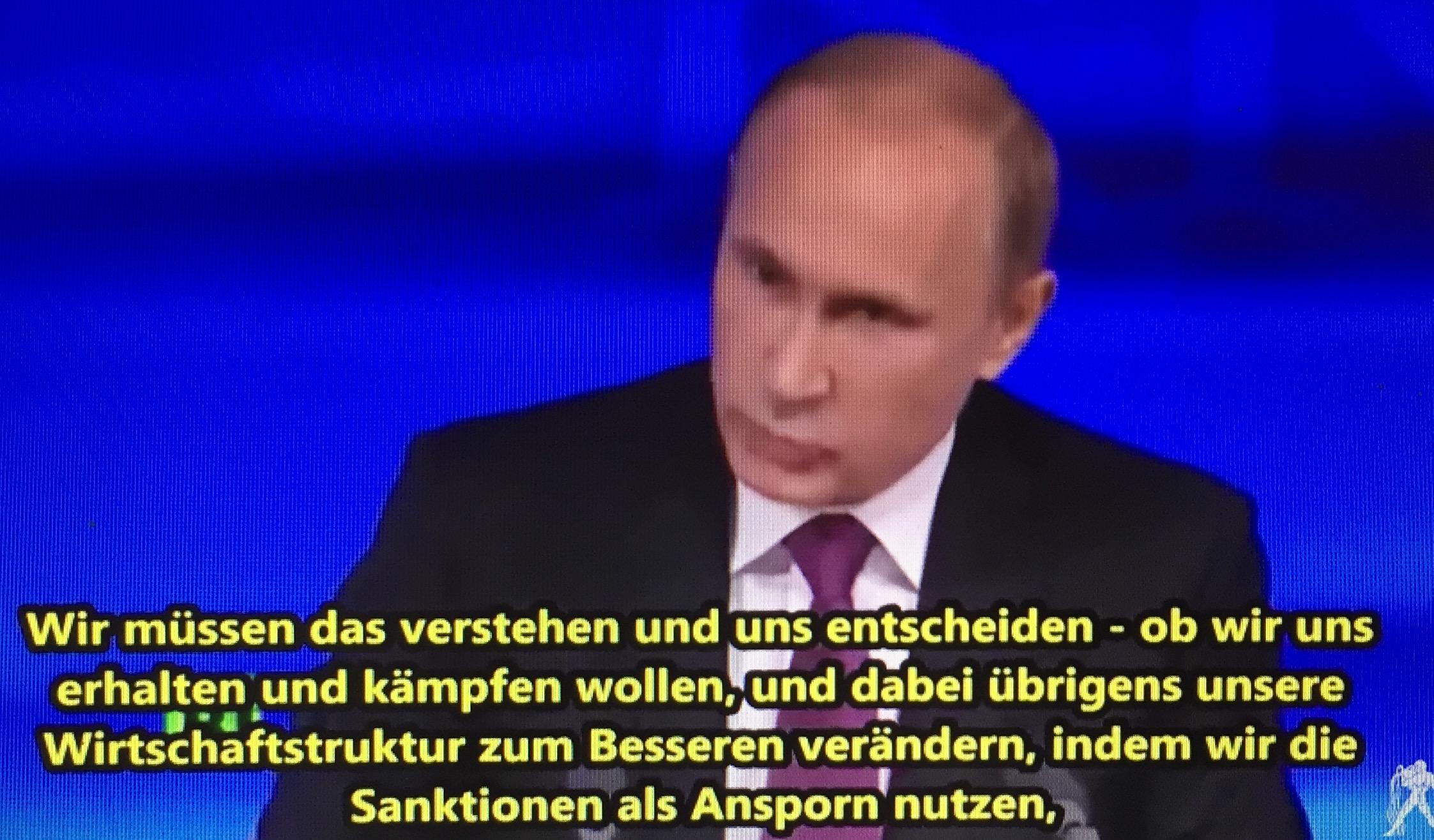 """Wladimir Putin als Antwort auf George Friedman: """"Wollen wir Sanktionen als Ansporn zur Verbesserung nutzen ..."""