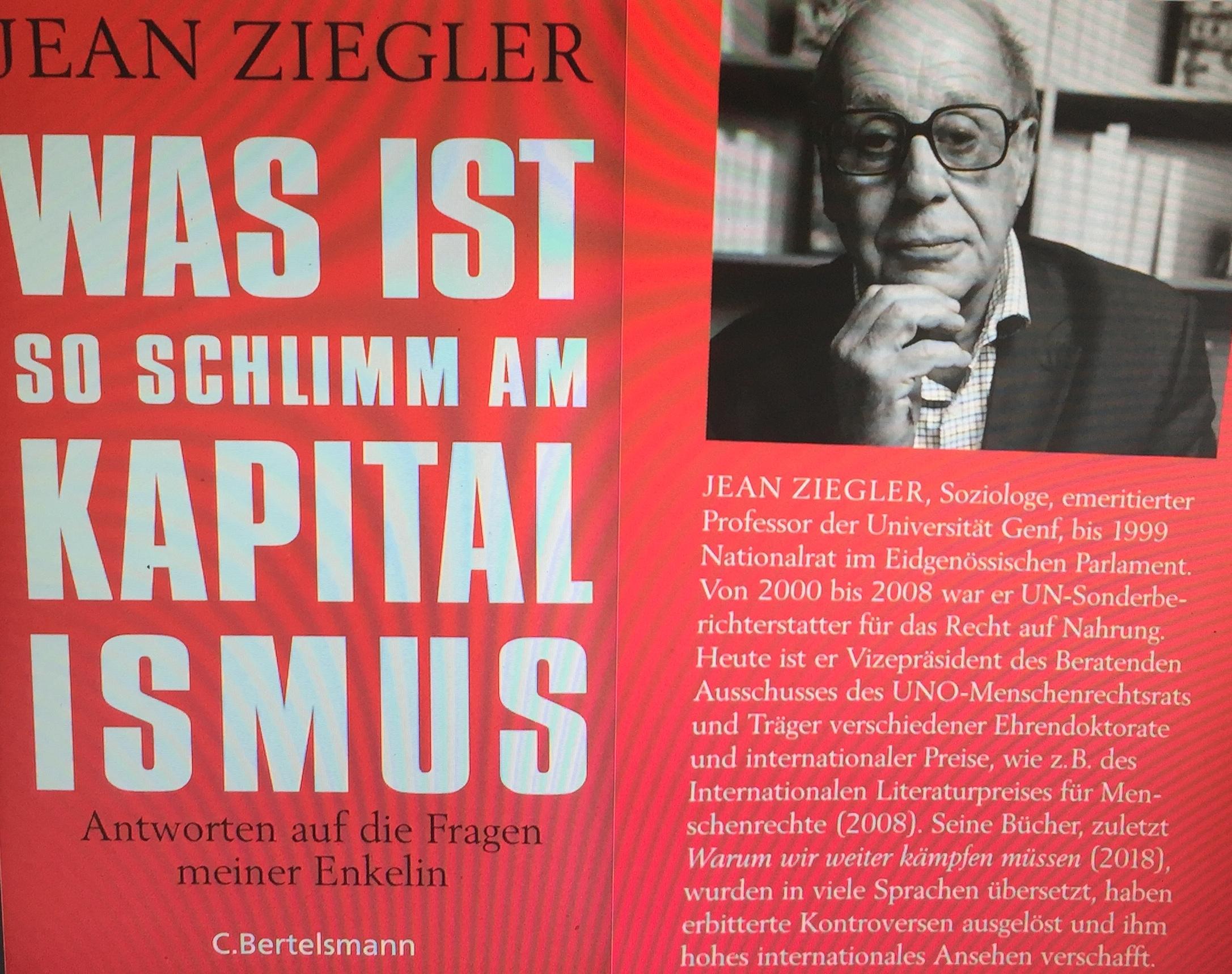 """Jean Ziegler, Buch """"Was ist so schlimm am Kapitalismus? - Antworten auf die Fragen meiner Enkelin"""" (Bertelsmann), Verena Daum www.progression.at"""
