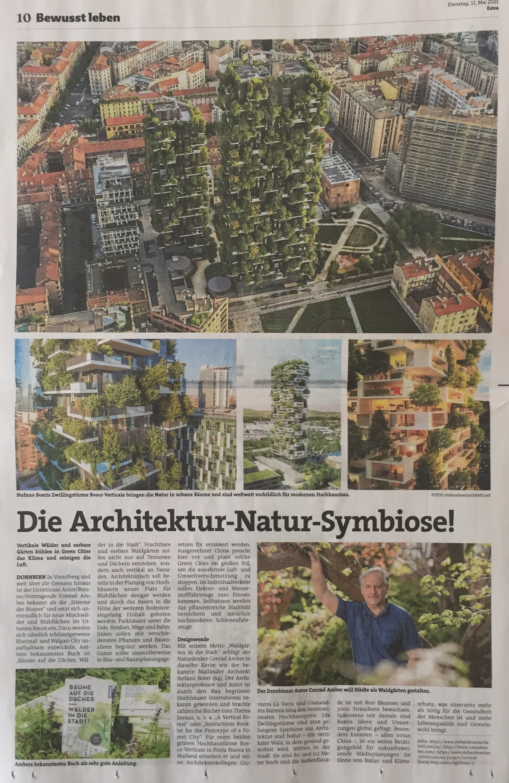 """DORNBIRN In Vorarlberg und weit über die Grenzen hinaus ist der Dornbirner Autor/Berater/Vortragende Conrad Amber bekannt als die """"Stimme der Bäume"""" und setzt sich unermüdlich für neue Mischwälder und Blühflächen im Urbanen Raum ein. Dazu werden sich nämlich schlüssigerweise Rheintal- und Walgau-City unaufhaltsam entwickeln. Ambers bekanntestes Buch ist """"Bäume auf die Dächer, Wälder in die Stadt"""". Fruchtbare und essbare Waldgärten sollen nicht nur auf Terrassen und Dächern entstehen  sondern auch vertikal an Fassaden.  Von Verena Daum (www.progression.at, www.garden-eden.org, der Artikel ist am 11.5.2021 in der Extra-Ausgabe """"Bewusst leben"""" der Vorarlberger Nachrichten erschienen)"""