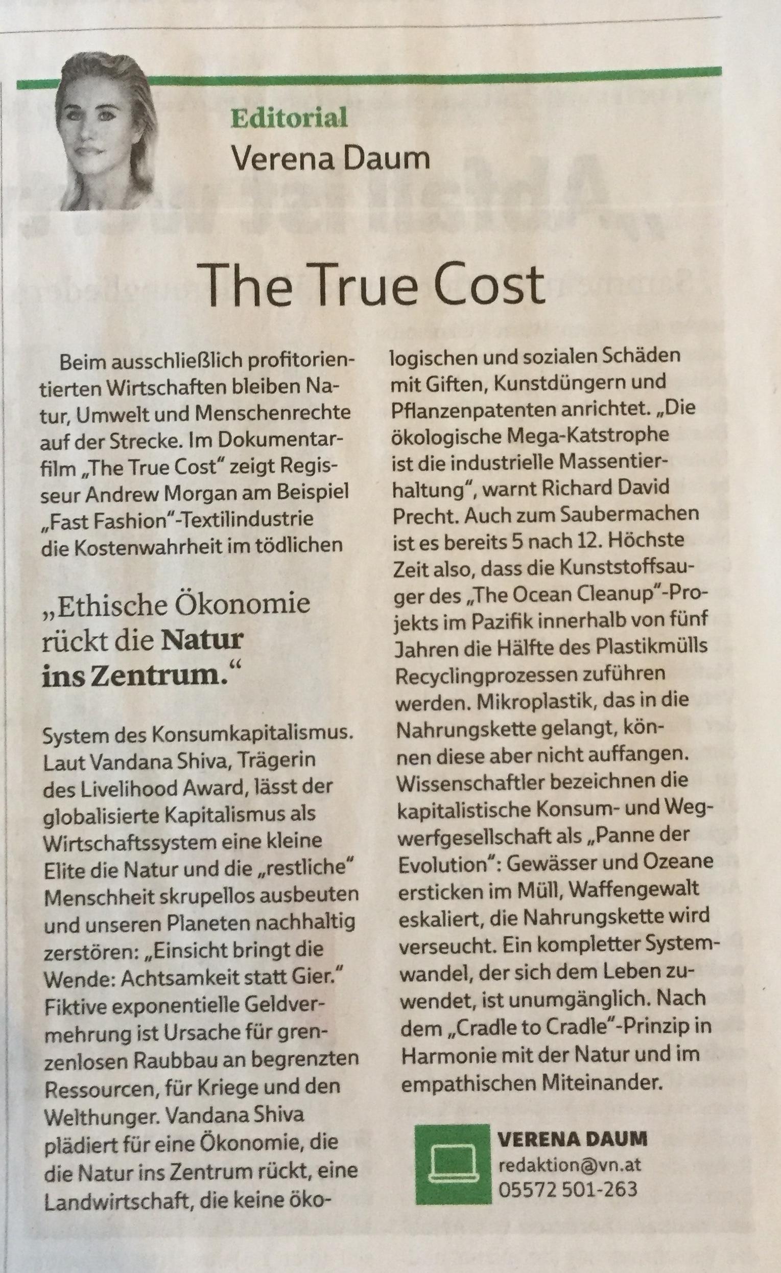 """The True Cost - ethische Ökonomie rückt die Natur ins Zentrum, by Verena Daum Vorarlberger Nachrichten Extra-Ausgabe """"WERTVOLL - ökologische Initiativen für eine lebenswerte Zukunft"""" vom 22.9.2018, www.progression.at"""